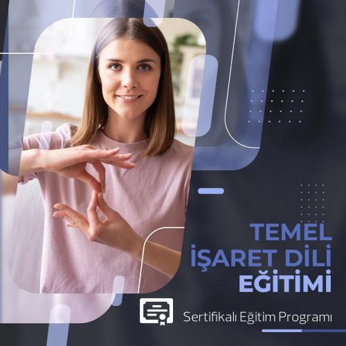 TEMEL İŞARET DİLİ EĞİTİMİ- SERTİFİKALI
